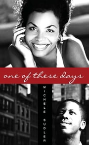 One of These Days ebook by Michele Sudler