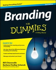 Branding For Dummies ebook by Bill Chiaravalle, Barbara Findlay Schenck