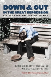 Down and Out in the Great Depression - Letters from the Forgotten Man ebook by Robert S. McElvaine