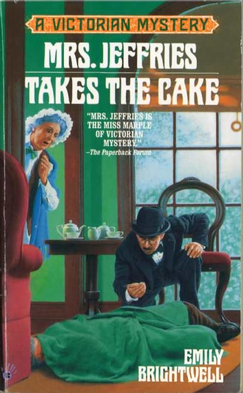 Mrs. Jeffries Takes the Cake eBook by Emily Brightwell