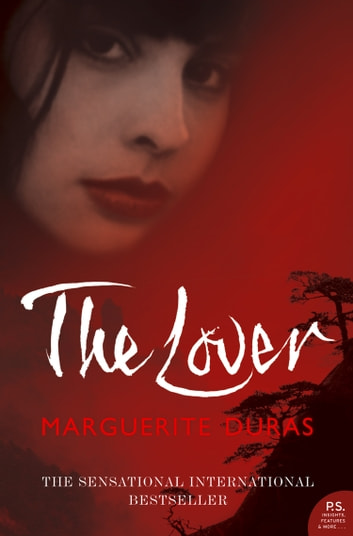 The Lover (Harper Perennial Modern Classics) ebook by Marguerite Duras