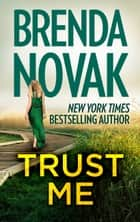 Trust Me ebook by Brenda Novak