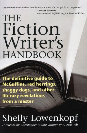 The Fiction Writer's Handbook ebook by Shelly Lowenkopf