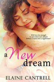 A New Dream ebook by Elaine Cantrell
