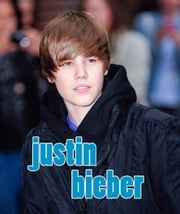Justin Bieber ebook by Sarah Parvis