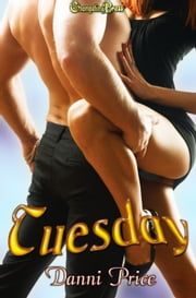 Tuesday ebook by Danni Price