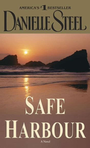 Safe Harbour - A Novel ebook by Danielle Steel