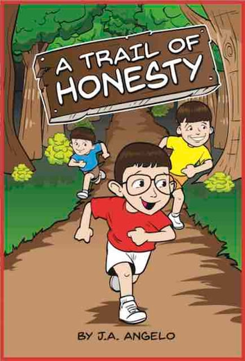A Trail of Honesty ebook by J.A. Angelo