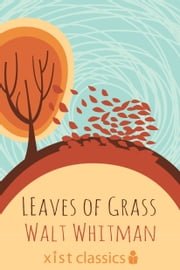 Leaves of Grass ebook by Walt Whitman