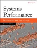 Systems Performance ebook by Brendan Gregg