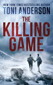 The Killing Game ebook by Toni Anderson