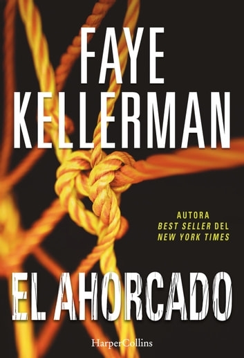 El ahorcado ebook by Faye Kellerman