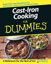 Cast Iron Cooking For Dummies ebook by Tracy Barr