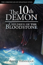 The 10th Demon - Children of the Bloodstone ebook by Bruce Hennigan
