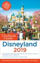 Unofficial Guide to Disneyland 2019 ebook by Seth Kubersky, Bob Sehlinger