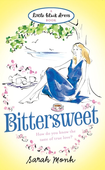 Bittersweet ebook by Sarah Monk