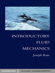 Introductory Fluid Mechanics ebook by Joseph Katz