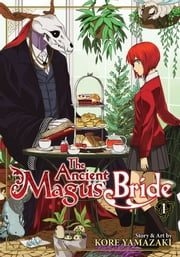 The Ancient Magus' Bride Vol. 1 ebook by Kore Yamazaki