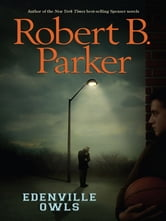 Edenville Owls ebook by Robert B. Parker