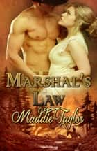 Marshal's Law ebook by Maddie Taylor