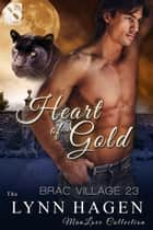 Heart of Gold ebook by