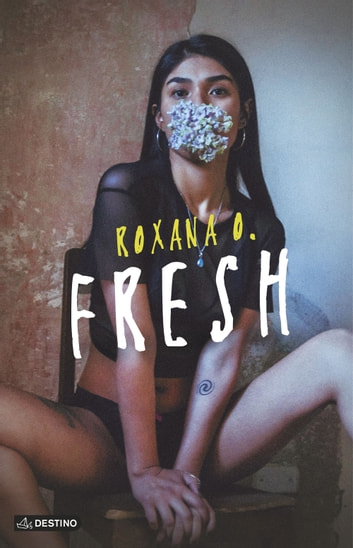 Fresh eBook by Roxana O.