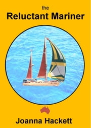 The Reluctant Mariner ebook by Joanna Hackett