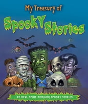 My Treasury of Spooky Stories ebook by Igloo Books Ltd