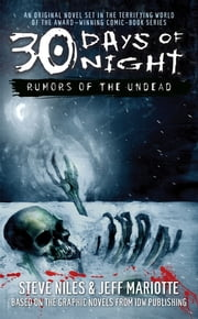 30 Days of Night: Rumors of the Undead ebook by Steve Niles,Jeff Mariotte