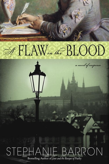 A Flaw in the Blood - A Novel ebook by Stephanie Barron