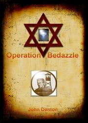 Operation Bedazzle ebook by John Denton