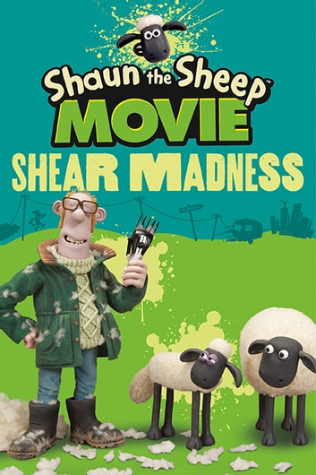 Shaun the Sheep Movie - Shear Madness ebook by Candlewick Press