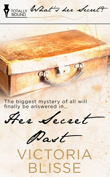 Her Secret Past ebook by Victoria Blisse