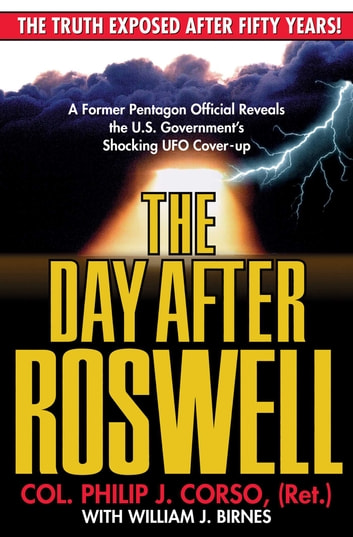The Day After Roswell ebook by Philip Corso