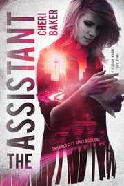 The Assistant - A Jessica Warne Spy Novel ebook by Cheri Baker