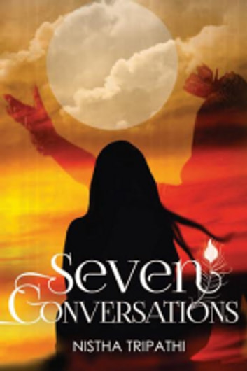 Seven Conversations ebook by Nistha Tripathi