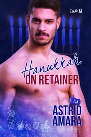 Hanukkah on Retainer ebook by Astrid Amara
