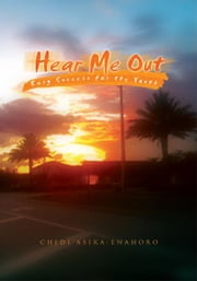 Hear Me Out ebook by Chidi Asika-Enahoro