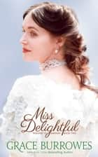 Miss Delightful ebook by Grace Burrowes