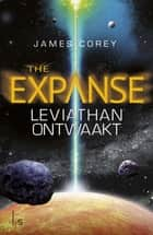 Leviathan ontwaakt ebook by James Corey, Eisso Post