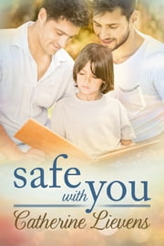 Safe With You ebook by Catherine Lievens