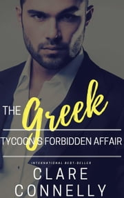 The Greek Tycoon's Forbidden Affair ebook by Clare Connelly