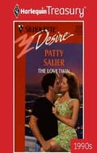 The Love Twin ebook by Patty Salier