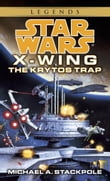 The Krytos Trap: Star Wars (X-Wing)