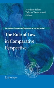 The Rule of Law in Comparative Perspective ebook by Tadeusz Tomaszewski,Mortimer Sellers