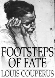 Footsteps of Fate ebook by Louis Couperus