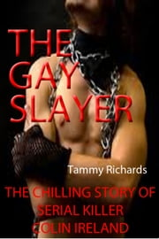 THE GAY SLAYER ebook by Tammy Richards