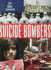 Suicide Bombers ebook by Greenberger, Robert