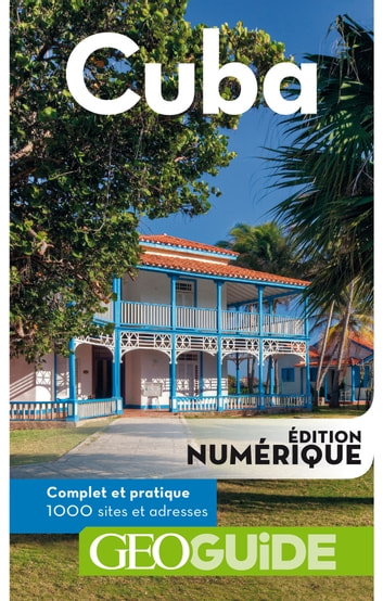 GEOguide Cuba ebook by Collectif Gallimard Loisirs