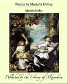 Poems by Marietta Holley ebook by Marietta Holley
